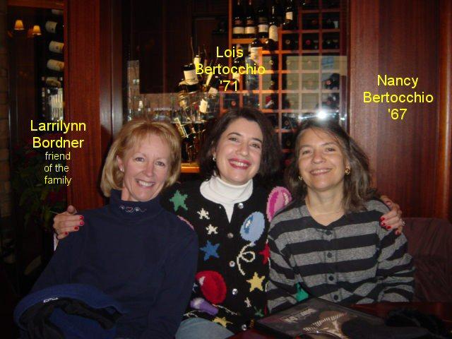 Larrilynn, Lois, & Nancy Bertocchio